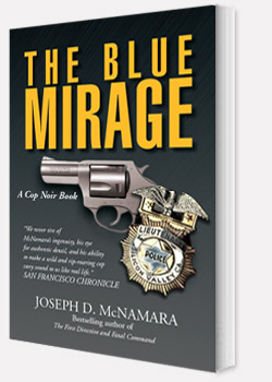 THE BLUE MIRAGE by Joseph D. McNamara